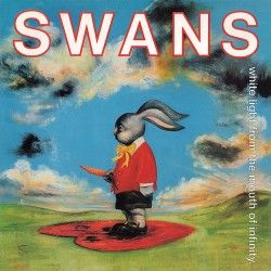 Swans: White Light from the Mouth of Infinity 2LP