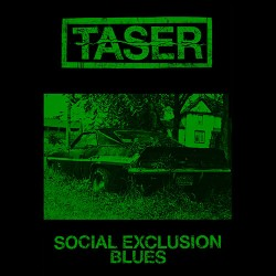 Taser: Social Exclusion Blues Tape