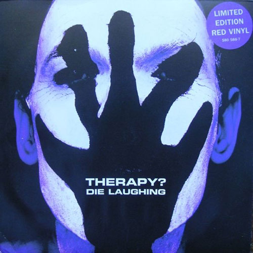 Therapy?: Die Laughing 7""