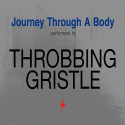 Throbbing Gristle: Journey Through a Body LP