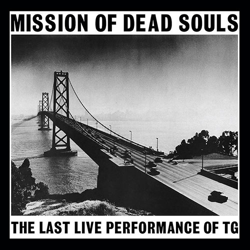 Throbbing Gristle: Mission of Dead Souls LP