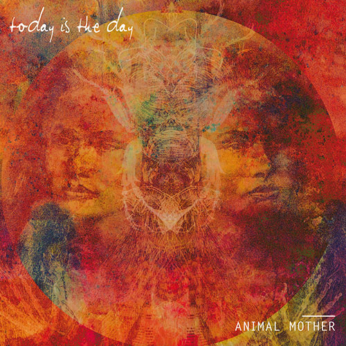 Today is the Day: Animal Mother LP