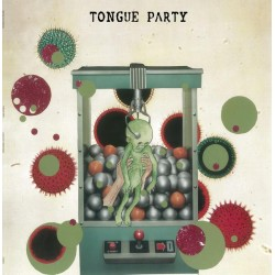 Tongue Party: Looking for a Painful Death LP