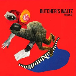 V/A A Butcher's Waltz Volume 3 LP