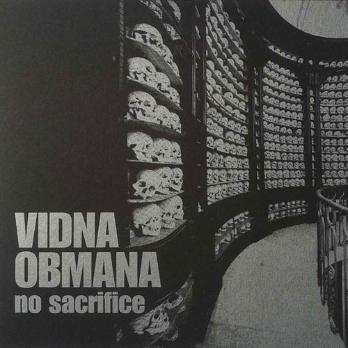 Vidna Obmana: No Sacrifice LP