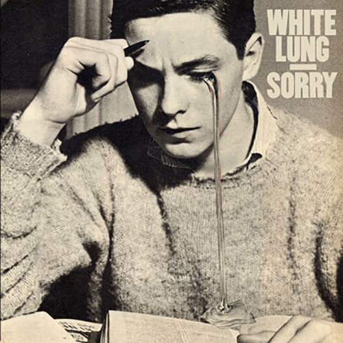 White Lung: Sorry LP